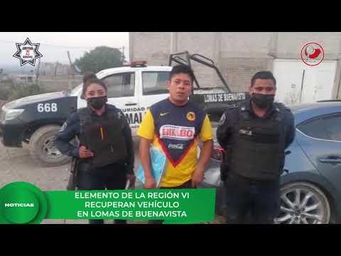ELEMENTOS DE LA REGIÓN VI RECUPERAN VEHÍCULO EN LOMAS DE BUENAVISTA