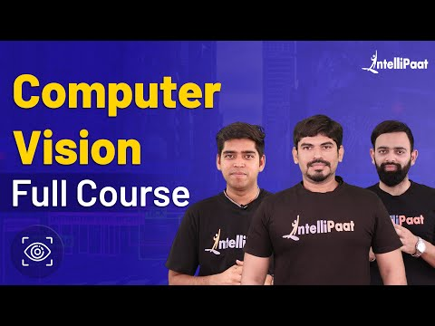 Introduction to Computer Vision   Computer Vision Course   Computer Vision Tutorial   Intellipaat