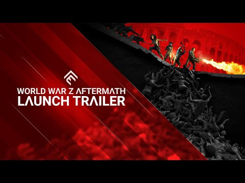 Launch Trailer de World War Z Aftermath