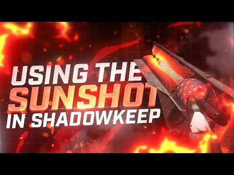 The Sunshot is now pretty great! (Destiny 2: Shadowkeep)