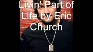 Livin' Part of Life by Eric Church