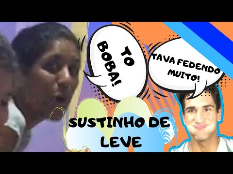 SUSTINHO DE LEVE NA MINHA IRMÃ