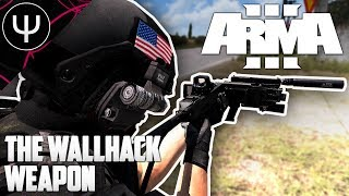 ARMA 3 — The WALLHACK Weapon!