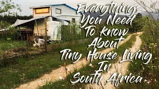 Tiny House Living in South Africa (EVERYTHING YOU NEED TO KNOW ABOUT BUILDING A TINYHOUSE IN ZA)