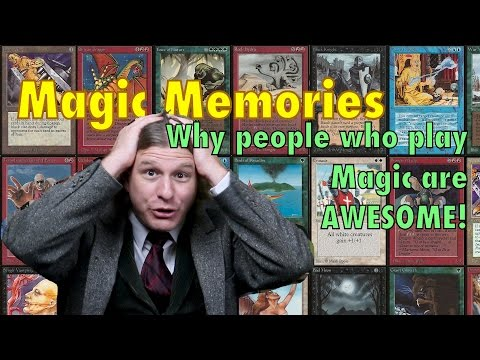 MTG – Here's why people who play Magic: The Gathering are awesome.