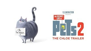 The Secret Lifes of Pets 2 - The Chloe Trailer (HD)