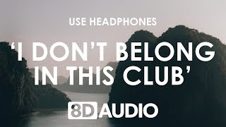 Why Don't We, Macklemore   I Don't Belong In This Club (8D AUDIO) 🎧