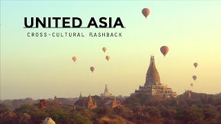 preview picture of video 'United Asia cross-cultural flashback'