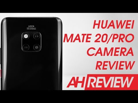 Huawei Mate 20 and Mate 20 Pro Camera Review – All the Things