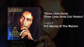 Three Little Birds Dub Version (1984) - Bob Marley & The Wailers