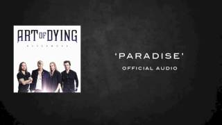 ART OF DYING PARADISE OFFICIAL AUDIO