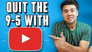 How many YouTube views you need to make money and QUIT a 9-5 job