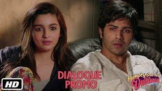 Bhola ladka kare toh kya kare? - Dialogue Promo 3 - Humpty Sharma Ki Dulhania