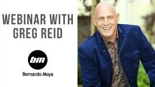 Seminario web con Greg Reid y Bernardo Moya