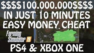 HOW TO EARN 100 MILLIONS in 10 MINUTES in Farming Simulator 2019 | EASY MONEY HACK | PS4 | Xbox One
