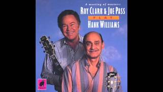 Roy Clark & Joe Pass - Long Gone Lonesome Blues