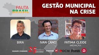 #aovivo | Gestão municipal na crise | Pauta Brasil