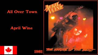 All Over Town - April Wine