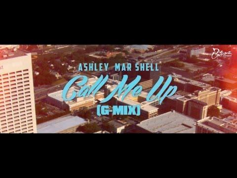 Ashley Mar Shell - Call Me (Gmix)