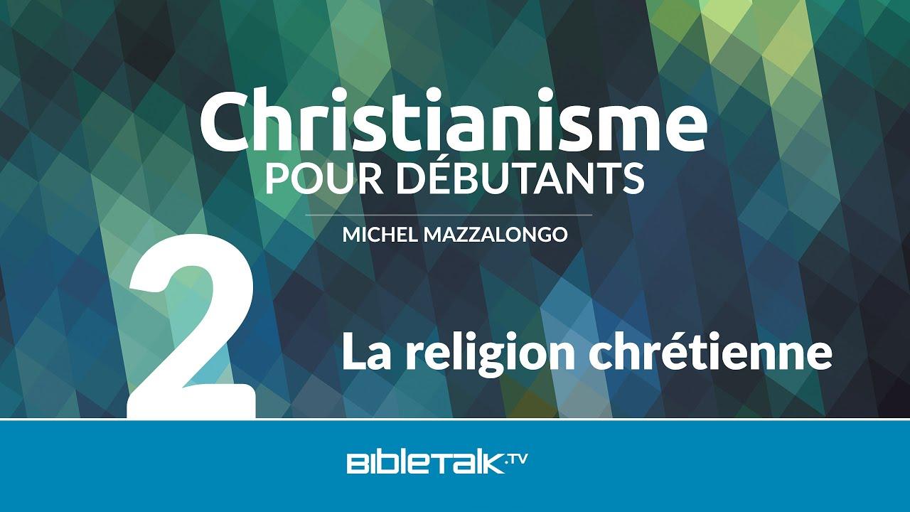 2. La religion chrétienne