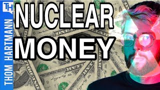 Multi-Billion Dollar Nuclear Scandal Exposed! (w/ Kevin Kemps)