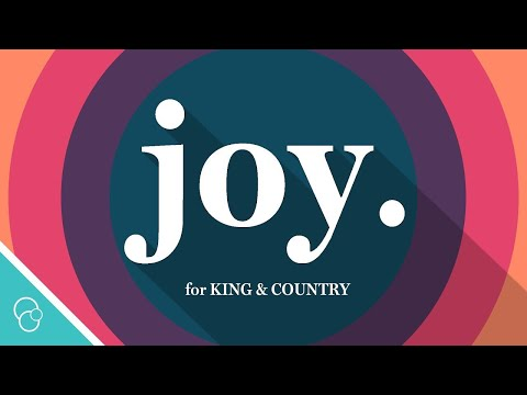 For KING & COUNTRY - Joy. (Lyric Video) (4K) - ChristianLyric101