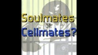 "ARE THEY YOUR "" SOULMATES ""  OR ""  CELLMATES ""/ ANGEL GUIDANCE  ALL ELEMENTS"