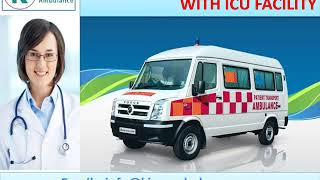 Quick Road Ambulance Service in Patna and Ranchi by King