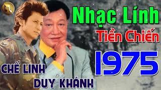 nhac-linh-xua-tien-chien-1975-duy-khanh-che-linh-lk-nhac-linh-hai-ngoai-bat-hu-hay-nhat