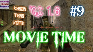 "CS 1.6 MOVIE TIME #9. ""KABAN,TAN9,KOTIK"" или (А ОН ЧТО АИМ?)"