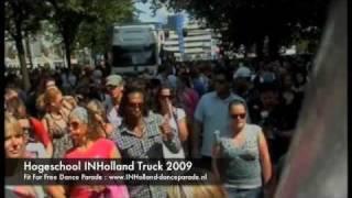 Hogeschool INHolland Truck @ Fit For Free Dance Parade 2009