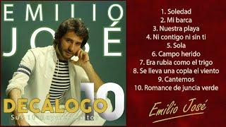 """Emilio José - Sus 10 Mayores éxitos (Colección """"Decálogo"""")"""