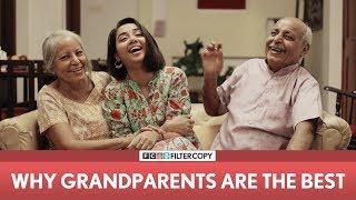 FilterCopy | Why Grandparents Are The Best | Ft. MostlySane (Prajakta Koli)