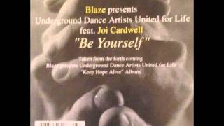 Be Yourself (Blaze. feat  Joi Cardwell) 2003