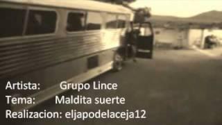preview picture of video 'Maldita suerte Grupo Lince De San Diego De La Union Gto'