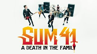 Sum 41   A Death In The Family