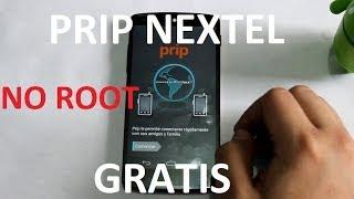 Tutorial Prip de Nextel GRATIS SIN ROOT SIN MODIFICAR