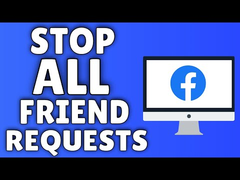 How To Stop ALL Friend Requests On Facebook
