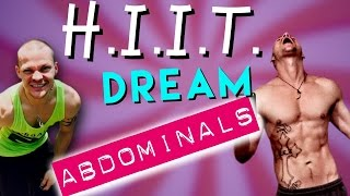 Hiit your way 2 DREAM Abs by Trainer Ben