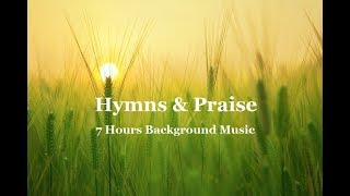 Hymns, Praise & Worship Music 7 Hours Instrumental for Prayer & Meditation by Lifebreakthrough.