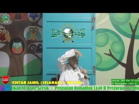 Pengajian Ramadhan 1440 H 26 Mei 2019 KH. Muchtar Jamil (Sejarah) 3