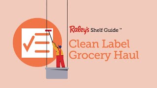 Raleys Grocery Haul - Clean Label For Health And Beauty