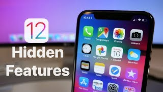 iOS 12 - Hidden Features You May Not Know