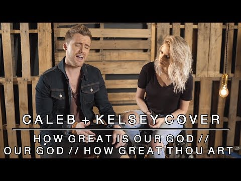 Anthem Lights - How Great is Our God/Our God/How Great Thou
