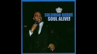 Solomon Burke Soul Alive! Entire Recording