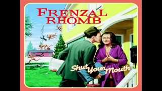 Frenzal Rhomb - Nothing's Wrong (Lyrics)