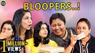 BLOOPER ALERT..! | LittleTalks