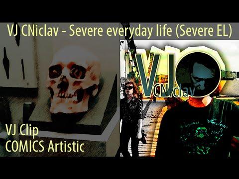 Vj Cniclav - VJ CNiclav - Severe everyday life (Severe EL)