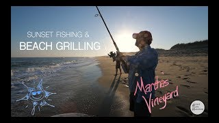Sunset Fishing & Beach Grilling in Martha's Vineyard