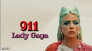 Lady Gaga - 911 | Lirik Terjemahan